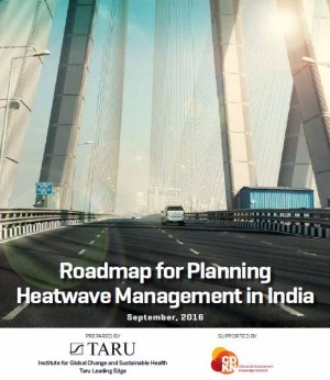 Roadmap for Planning Heatwave Management in India, 2016