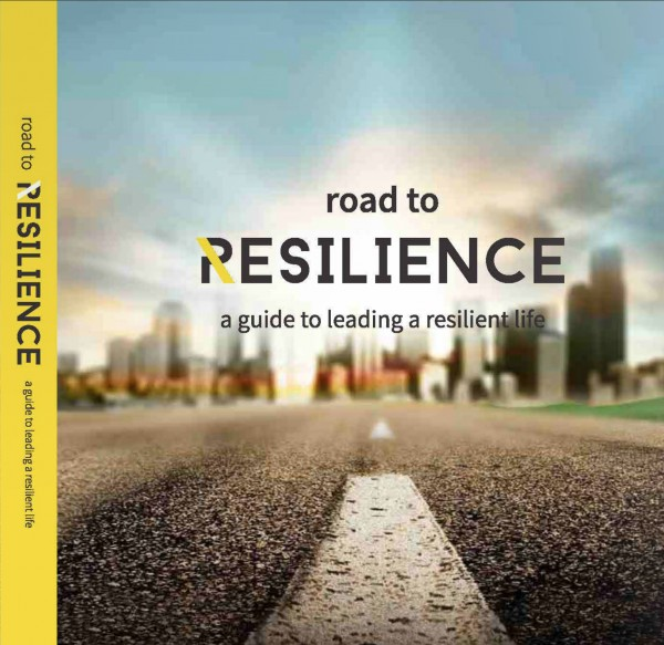Road to Resilience – A Guide to Leading a Resilient Life, 2015